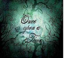 Once Upon A Time ~ Fairytale Forest by Sam Stormborn Ormandy