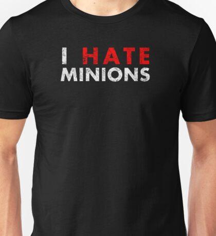 I Hate Minions - White Dirty Unisex T-Shirt