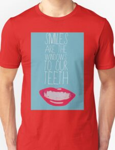 Amy Schumer Smiles Are the Windows to Our Teeth T-Shirt