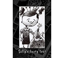 Sally's hairy tear Photographic Print