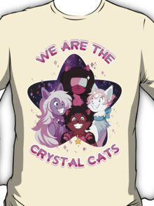 We are the Crystal Cats T-Shirt