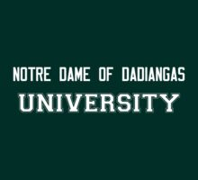 NOTRE DAME OF DADIANGAS UNIVERSITY by HelenCard