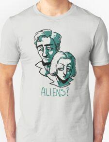 Aliens? Unisex T-Shirt