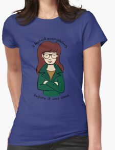 Daria, the Original Hipster Womens Fitted T-Shirt