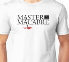 Master of the Macabre Unisex T-Shirt
