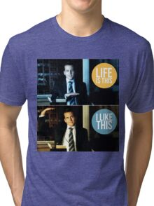 Life is this, I like this Tri-blend T-Shirt