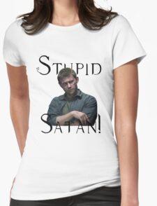 Stupid Satan! Supernatural Womens Fitted T-Shirt