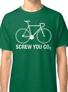 SCREW YOU CO2 | White Ink Classic T-Shirt