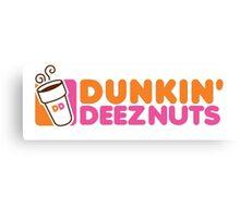 Dunkin Deeznuts Canvas Print