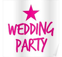 Wedding party STAR Poster