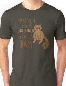 You Should Give a Dam Unisex T-Shirt