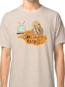 Let's Cuddle and Watch Old Movies Classic T-Shirt