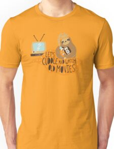Let's Cuddle and Watch Old Movies Unisex T-Shirt