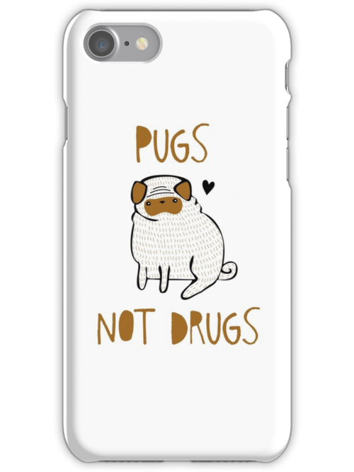 Pugs Not Drugs by Good Natured Beast