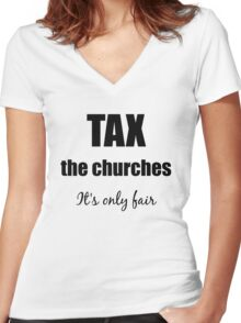 Tax the Churches Women's Fitted V-Neck T-Shirt
