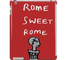 Rome Sweet Rome iPad Case/Skin