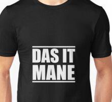 Das it Mane White Unisex T-Shirt