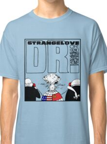 Dr. Strangelove OR: How I Learned To Stop Worrying and Love the Bomb Classic T-Shirt