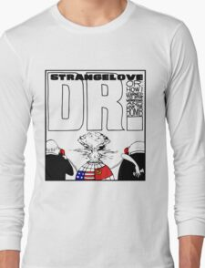 Dr. Strangelove OR: How I Learned To Stop Worrying and Love the Bomb T-Shirt