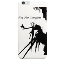 i am not complete  iPhone Case/Skin