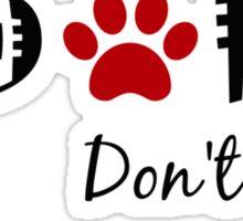 Adopt. Don't Shop! Sticker