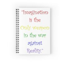 Imagination Against Reality Spiral Notebook