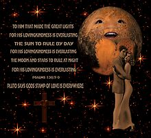 """PLUTO SAYS """"GOD'S STAMP OF LOVE IS EVERYWHERE""""PICTURE,PILLOWS,TOTE BAG,BOOKS,SCARF ECT, by ✿✿ Bonita ✿✿ ђєℓℓσ"""
