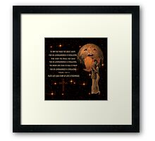 "PLUTO SAYS ""GOD'S STAMP OF LOVE IS EVERYWHERE""PICTURE,PILLOWS,TOTE BAG,BOOKS,SCARF ECT, Framed Print"