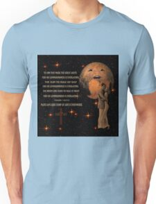 "PLUTO SAYS ""GOD'S STAMP OF LOVE IS EVERYWHERE""PICTURE,PILLOWS,TOTE BAG,BOOKS,SCARF ECT, Unisex T-Shirt"