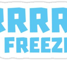 BRRRRRR! It's FREEZING (cold winter design) Sticker