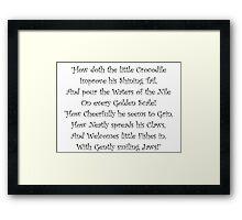 How Doth The Little Crocodile Framed Print