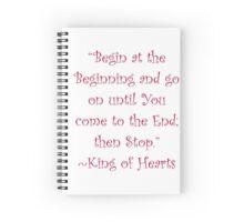 Begin At The Beginning Spiral Notebook