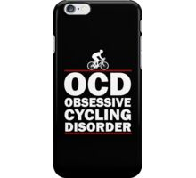 Obsessive Cycling Disorder iPhone Case/Skin