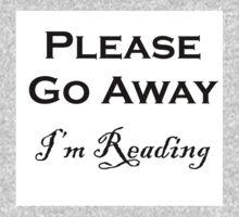 Please Go Away ~ I'm Reading One Piece - Long Sleeve