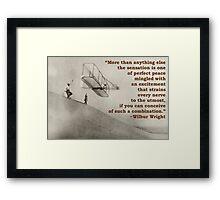 More Than Anything Else - Wilbur Wright  Framed Print