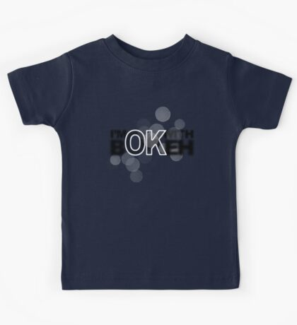 I'm ok with Bokeh! Kids Tee