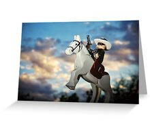 Hi Ho Silver Away! Greeting Card
