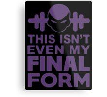 This Isn't Even My Final Form - T-shirts & Hoodies Metal Print