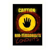 Caution: Bioterrorists (defaced 2) Art Print