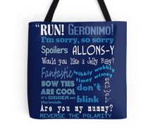 Doctor Who Quoted Tote Bag