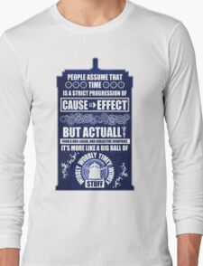 Doctor Who - Blink - People assume that time is a strict progression of cause to effect (WoodTexture) Long Sleeve T-Shirt