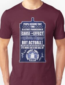 Doctor Who - Blink - People assume that time is a strict progression of cause to effect (WoodTexture) T-Shirt