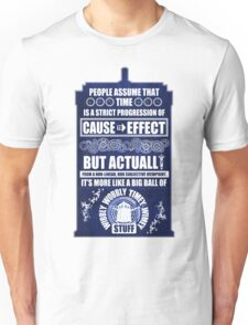 Doctor Who - Blink - People assume that time is a strict progression of cause to effect (WoodTexture) Unisex T-Shirt