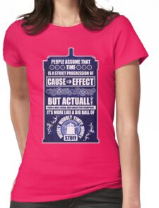 Doctor Who - Blink - People assume that time is a strict progression of cause to effect (WoodTexture) Womens Fitted T-Shirt
