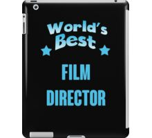 World's best Film Director! iPad Case/Skin