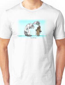 I say old chap Unisex T-Shirt