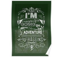 I'm going on an adventure! - Bilbo Baggins Poster