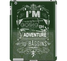 I'm going on an adventure! - Bilbo Baggins iPad Case/Skin