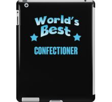World's best Confectioner! iPad Case/Skin
