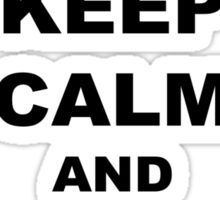 Keep Calm and Rave On - Buddy Holly Sticker